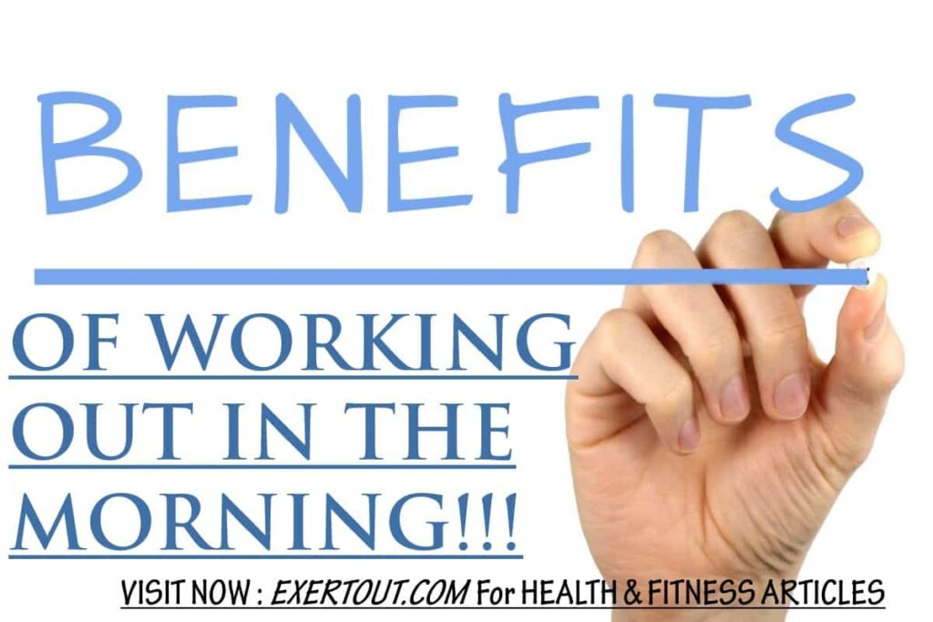 BENEFITS Of Working Out In The MORNING